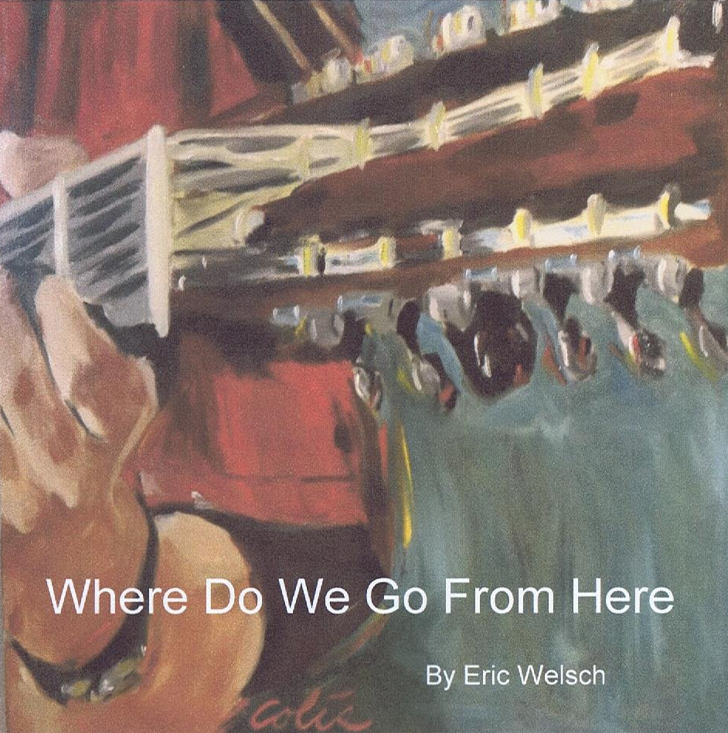Supernatural Where Do We Go From Here: Where Do We Go From Here » A Member-Owned Songwriting