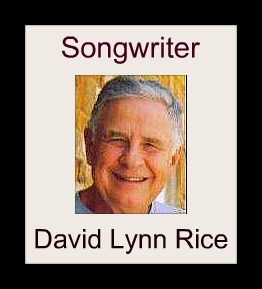 David Lynn Rice - Songwriter
